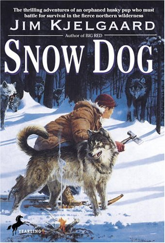 SNOW DOG by Jim Kjelgaard
