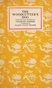 CHARLES NODIER'S THE WOODCUTTER'S DOG (BOOK)
